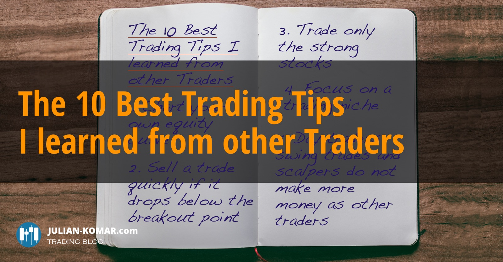 The 10 Best Trading Tips I learned from other Traders - Trading Blog
